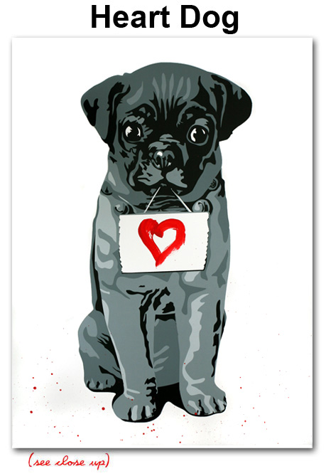 Mr Brainwash 'Heart Dog' Edition of 40 Size: 22 x 30 Inches $250 Each