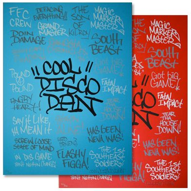 Cool Disco Dan 'Sayings' Edition of 100 Size: 16 x 20 Inches $65/Set