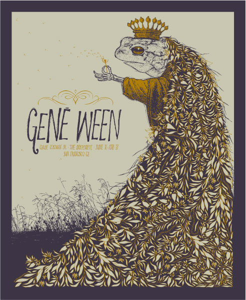 Todd Slater 'Gene Ween' Edition of 150 Size: 15 x 18 Inches $30 Each