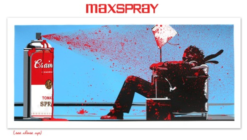 Mr Brainwash 'Max Spray' Edition of 75 Size: 38 x 18 Inches $450 Each