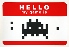 Space Invader 'Hi, My Game Is' Red Edition of 25 Size: 50 x 30cm €180 Each